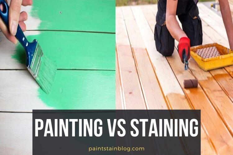painting vs staining deck
