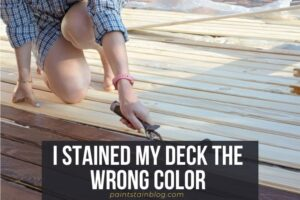 i stained my deck the wrong color